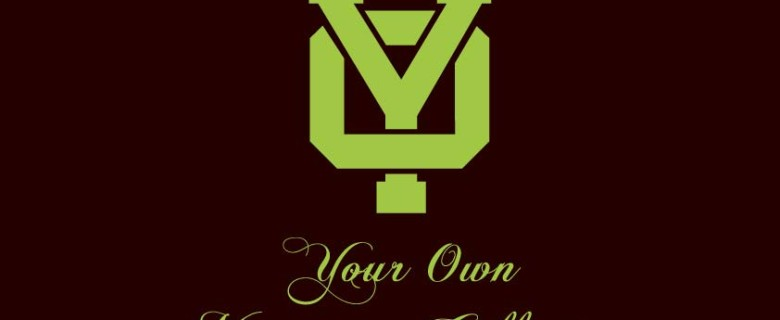 Y.O. Your Own